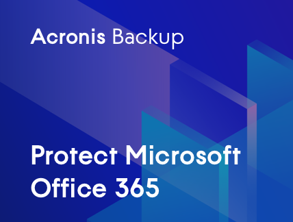 Microsoft Office 365 with Acronis Backup